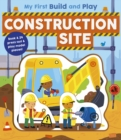My First Build and Play: Construction Site - Book