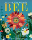 Bee : Nature's tiny miracle - Book