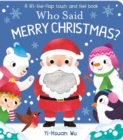 Who Said Merry Christmas? - Book