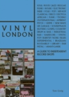 Vinyl London : A Guide to Independent Record Shops - Book