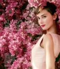 Always Audrey : Six Iconic Photographers. One Legendary Star. - Book