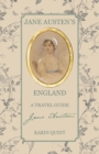 Jane Austen's England : A Travel Guide - Book