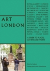 Art London : A Guide to Places, Events and Artists - Book