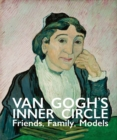 Van Gogh's Inner Circle : Friends Family Models - Book