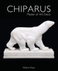 Chiparus : Master of Art Deco - Book
