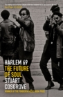 Harlem 69 : The Future of Soul - eBook