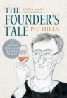 The Founder's Tale : A Good Idea and a Glass of Malt - eBook
