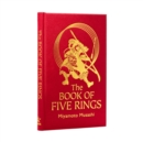 The Book of Five Rings : The Strategy of the Samurai - Book