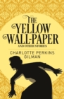 Yellow Wallpaper & Other Stories - Book