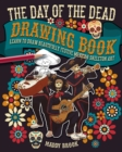 The Day of the Dead Drawing Book - Book