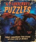 The H. P. Lovecraft Book of Puzzles : Cosmic Conundrums from Beyond the Black Seas of Infinity - Book