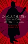 Sherlock Holmes: A Study in Scarlet & The Sign of the Four - Book