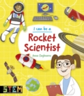 I Can Be a Rocket Scientist - Book