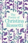The Poetry of Christina Rossetti - Book