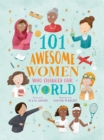 101 Awesome Women Who Changed Our World - eBook