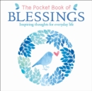 The Pocket Book of Blessings : Inspiring Thoughts for Everyday Life - Book