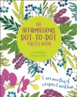 The Affirmations Dot-to-Dot Puzzle Book - Book