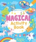 Pocket Fun: Magical Activity Book - Book