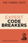 The Turing Tests Expert Codebreakers - Book