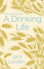 A Drinking Life - Book