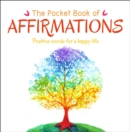 The Pocket Book of Affirmations : Positive Words for a Happy Life - Book