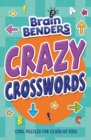Brainbenders: Crazy Crosswords - Book