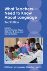 What Teachers Need to Know About Language - Book