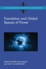 Translation and Global Spaces of Power - Book