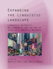 Expanding the Linguistic Landscape : Linguistic Diversity, Multimodality and the Use of Space as a Semiotic Resource - Book