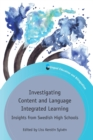 Investigating Content and Language Integrated Learning : Insights from Swedish High Schools - Book