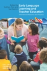 Early Language Learning and Teacher Education - eBook