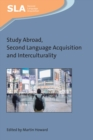 Study Abroad, Second Language Acquisition and Interculturality - eBook