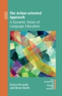 The Action-oriented Approach : A Dynamic Vision of Language Education - eBook