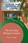 The Coral Way Bilingual Program - Book
