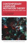 Contemporary Language Motivation Theory : 60 Years Since Gardner and Lambert (1959) - Book