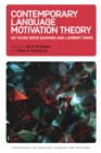 Contemporary Language Motivation Theory : 60 Years Since Gardner and Lambert (1959) - eBook