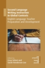 Second Language Writing Instruction in Global Contexts - eBook