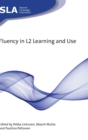 Fluency in L2 Learning and Use - Book