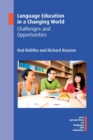 Language Education in a Changing World : Challenges and Opportunities - Book