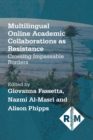Multilingual Online Academic Collaborations as Resistance - eBook