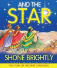 And the Star Shone Brightly - Book