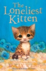 The Loneliest Kitten - Book