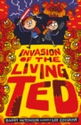 Invasion of the Living Ted - eBook
