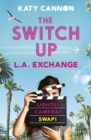 The Switch Up: L. A. Exchange - Book