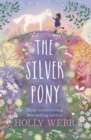 The Silver Pony - Book