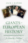 Giants of European History : A Concise Outline - eBook