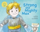 Strong and Mighty Max : Edition Two - Book
