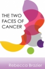 The Two Faces of Cancer - Book