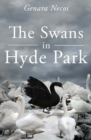 The Swans in Hyde Park - Book