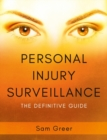 Personal Injury Surveillance : The Definitive Guide - Book